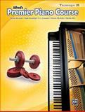 Premier Piano Course Technique, Bk 1B, Dennis Alexander and Gayle Kowalchyk, 073904544X