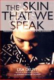 The Skin That We Speak, , 1565845447