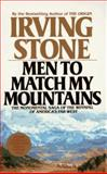 Men to Match My Mountains, Irving Stone and Irving Stone, 042510544X