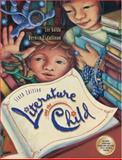 Literature and the Child, Galda, Lee and Cullinan, Bernice E., 0534555446