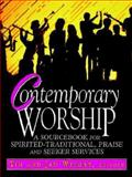 Contemporary Worship, Timothy K. Wright, 0687015448