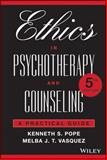 Ethics in Psychotherapy and Counseling 5th Edition