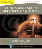 Cengage Advantage Books: Fundamentals of Business Law Today: Summarized Cases, Miller, Roger LeRoy, 1305075447