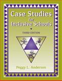 Case Studies for Inclusive Schools, Anderson, Peggy L., 1416405445