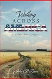 Walking Across America, John Beam, 1490425446