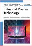 Industrial Plasma Technology : Applications from Environmental to Energy Technologies, , 3527325441