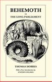 Behemoth or the Long Parliament, Hobbes, Thomas, 0226345440