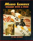Mario Lemieux, Bill Gutman, 0395645441