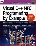 Visual C++ MFC Programming by Example, Swanke, John, 0879305444