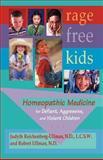 Rage-Free Kids, Judyth Reichenberg-Ullman and Robert Ullman, 0964065444