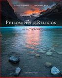 Philosophy of Religion : An Anthology, Pojman, Louis P. and Rea, Michael, 1111305447
