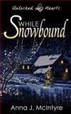While Snowbound, Anna McIntyre, 1491265442
