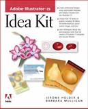 Adobe Illustrator CS Idea Kit, Barbara Mulligan and Jerome Holder, 0321205448