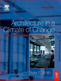 Architecture in a Climate of Change, Smith, Peter, Jr., 0750665440