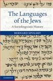 The Languages of the Jews : A Sociolinguistic History, Spolsky, Bernard, 110705544X