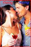 Dating and Mating: Attract the Opposite Sex, Darren Burton, 1477565442