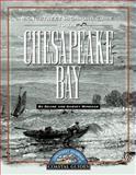 Longstreet Highroad Guide to the Chesapeake Bay, Deane Winegar and Garvey Winegar, 1563525445