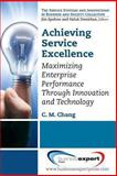 Pathways to Success in Services : Productivity Through People and Technology, Chang, Carl M., 1606495445