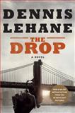 The Drop, Dennis Lehane, 0062365444