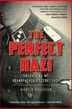 The Perfect Nazi, Martin Davidson, 0425245446