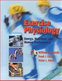 Exercise Physiology : Energy, Nutrition, and Human Performance, McArdle, William D. and Katch, Frank I., 0781725445