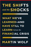 The Shifts and the Shocks, Martin Wolf, 1594205442