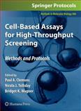 Cell-Based Assays for High-Throughput Screening : Methods and Protocols, Clemons, Paul A. and Tolliday, Nicola J., 1603275444