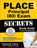 PLACE Principal (80) Exam Secrets Study Guide : PLACE Test Review for the Program for Licensing Assessments for Colorado Educators, PLACE Exam Secrets Test Prep Team, 1610725441