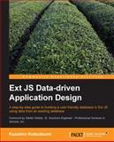 Ext JS Data-Driven Application Design, Kazuhiro Kotsutsumi, 1782165444