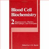 Megakaryocytes, Platelets, Macrophages, and Eosinophils, Harris, J. R., 0306435446