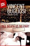 Till Death Us Do Part, Vincent Bugliosi, 039332544X