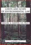Limits and Scope of Environmental Law, Santos, Miguel A., 0398065446