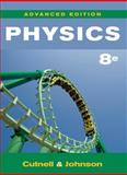 Physics, Eigth Edition High School Edition, Cutnell, John D. and Johnson, Kenneth W., 0470475447