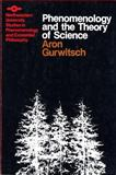 Phenomenology and the Theory of Science, Gurwitsch, Aron, 0810105446