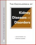 The Encyclopedia of Kidney Diseases and Disorders, Wali, R. and Adamec, Christine, 0816075441