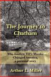 The Journey to Chatham 9781420875447