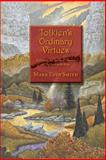Tolkien's Ordinary Virtues, Mark Smith, 1466345446
