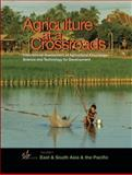 Agriculture at a Crossroads : International Assessment of Agricultural Science and Technology for Development - East and South Asia and the Pacific, International Assessment of Agricultural Knowledge, Science, and Technology, 1597265446