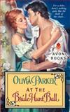 At the Bride Hunt Ball, Olivia Parker, 0061355445