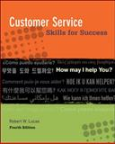 Customer Service Skills for Success, Lucas, Robert W., 0073545449