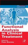 Functional Analysis in Clinical Treatment, , 0123725445