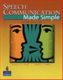 Speech Communication Made Simple, Dale, Paulette and Wolf, James C., 0131955446