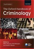 The Oxford Handbook of Criminology, , 0199205442