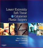 Lower Extremity Soft Tissue and Cutaneous Plastic Surgery, Dockery, Gary L. and Crawford, Mary E., 0702045446