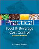 Practical Food and Beverage Cost Control, Ojugo, Clement, 1428335447