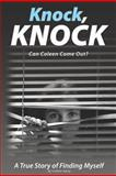 Knock, Knock, Can Coleen Come Out?, Coleen Harty, 1466335440