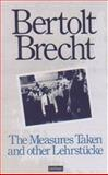 Measures Taken and Other Lehrstucke, Bertolt Brecht, 1559705442