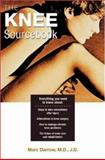 The Knee Sourcebook, Darrow, Marc and O'Hare, Laura, 0737305444