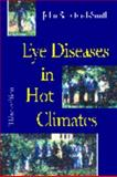 Eye Diseases in Hot Climates, Sandford-Smith, John, 0750625449