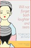 Will Not Forget Both Laughter and Tears, Tomoko Mitani, 0888645449